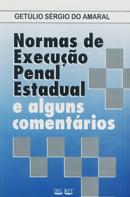 Livro - Normas de Execução Penal Estadual e alguns comentários